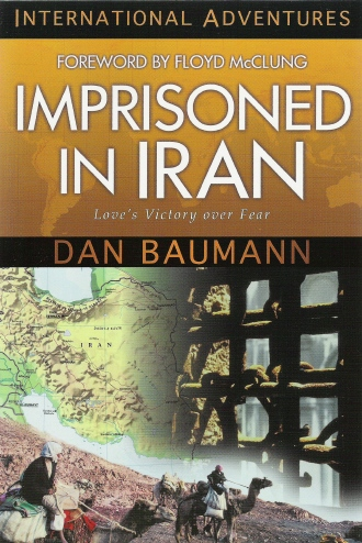 Imprisoned in Iran Cell 58 by Dan baumann